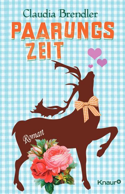 Paarungszeit: Roman
