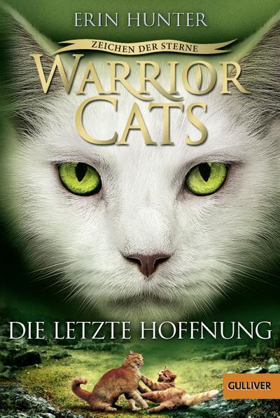Warrior Cats Staffel 4/06. Zeichen der Sterne. Die letzte Hoffnung