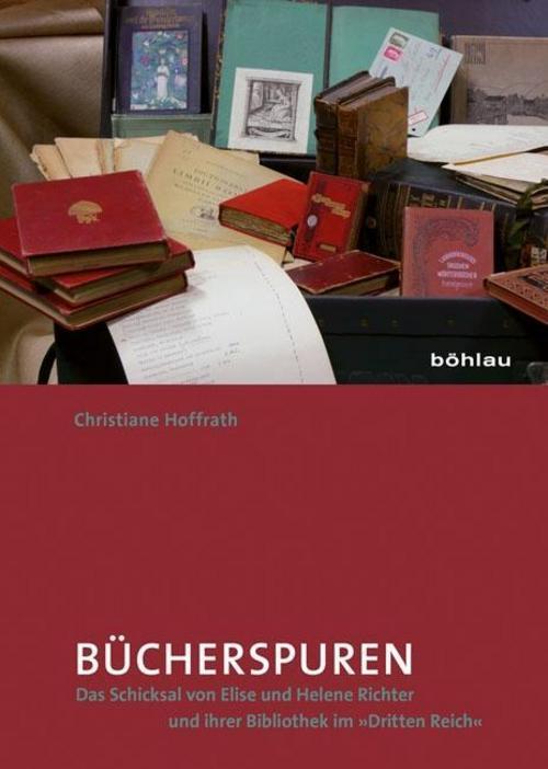 Bücherspuren | Christiane Hoffrath |  9783412206512