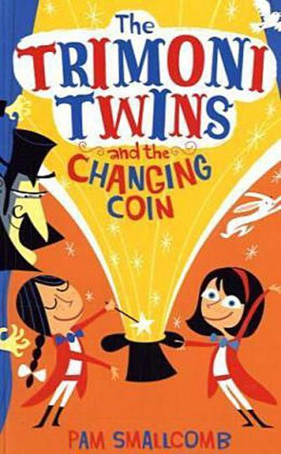 Trimoni Twins: And the Changing Coin