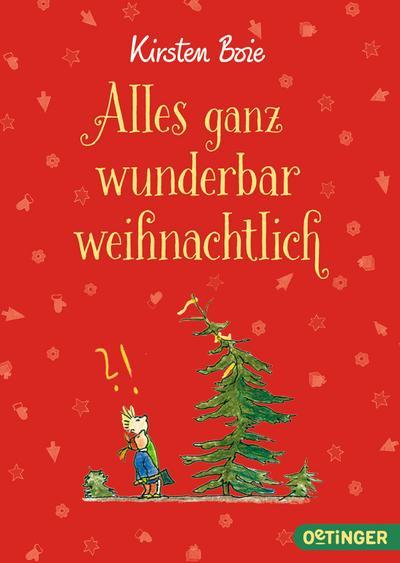 Alles ganz wunderbar weihnachtlich; Ill. v. Bauer, Jutta; Deutsch