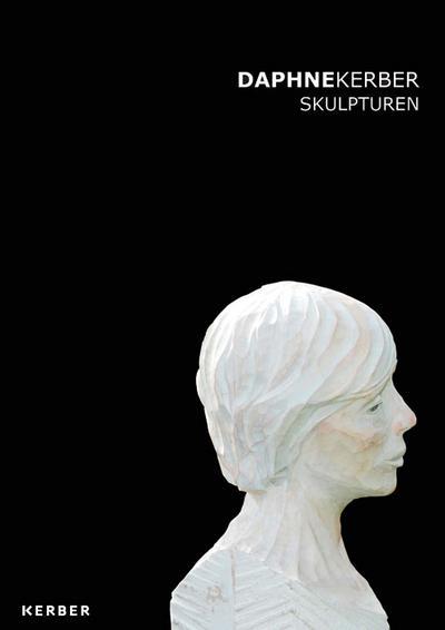 Daphne Kerber: Skulpturen