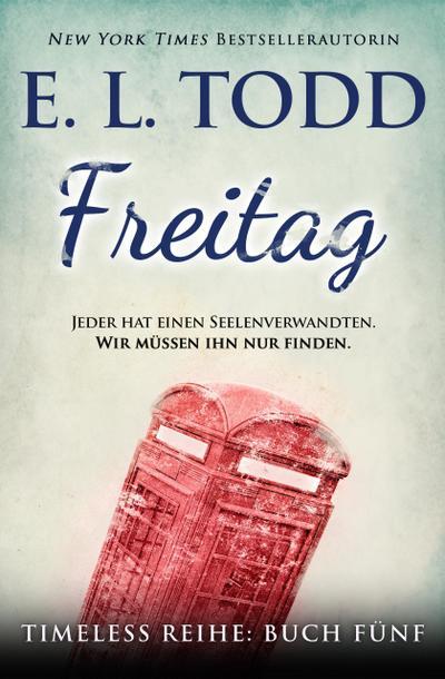 Freitag (Zeitlos, #5)