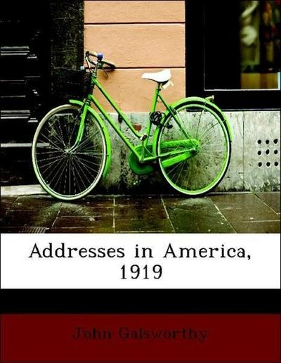 Addresses in America, 1919