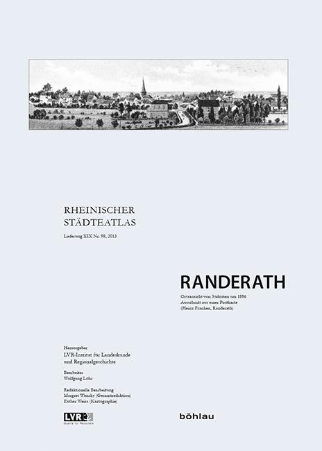Rheinischer Städteatlas 98. Randerath - Wolfgang Löhr -  9783412209704