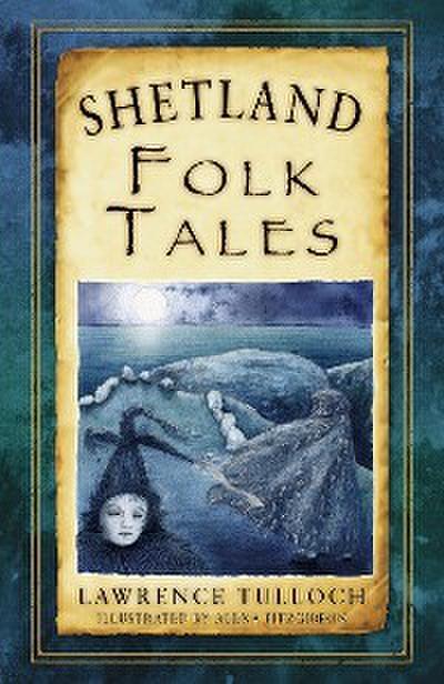 Shetland Folk Tales