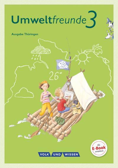 Umweltfreunde 3. Schuljahr - Thüringen - Schülerbuch