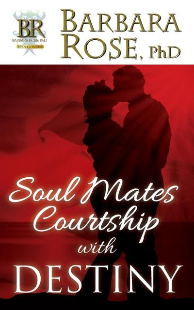 Soul Mates Courtship with Destiny