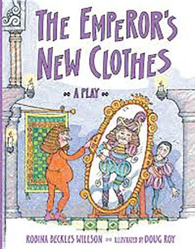 Rigby Literacy: Student Reader Bookroom Package Grade 3 (Level 16) Emp's New Clothes(p)