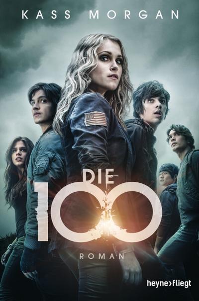 Die 100 Band 1