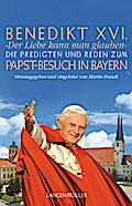 Benedikt XVI.Die Predigten und Reden . Zum Pa ...