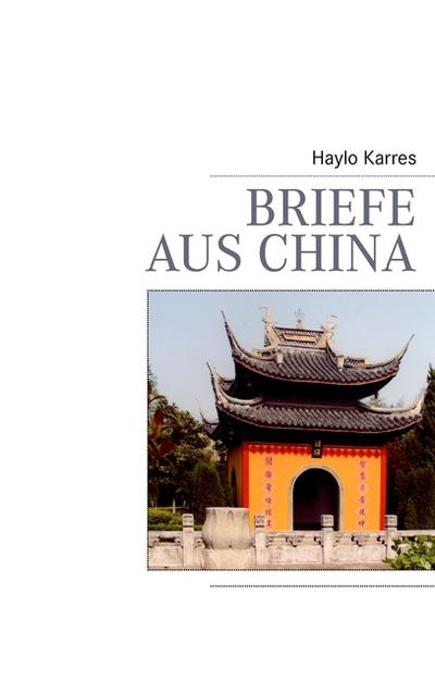 Briefe aus China