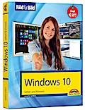 Windows 10 Bild für Bild lernen: Sehen und Können - Anleitung in Bildern zum Umgang mit Windows 10