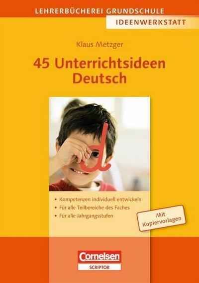 45 Unterrichtsideen Deutsch
