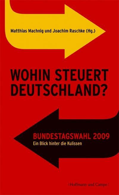 Wohin steuert Deutschland