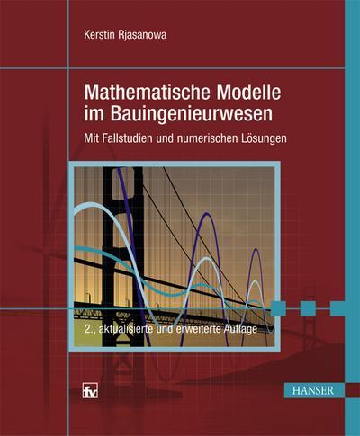 Mathematische Modelle im Bauingenieurwesen