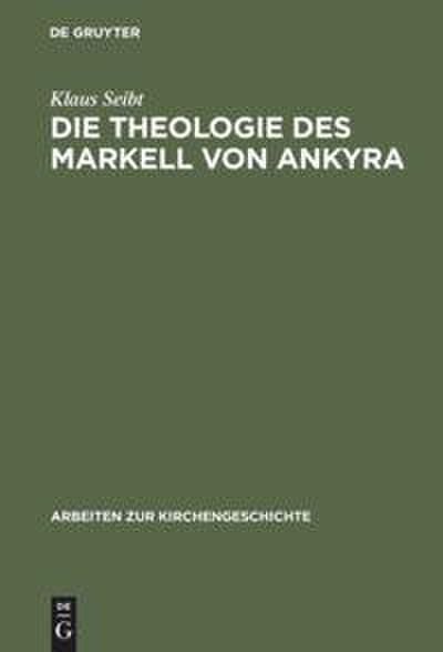 Die Theologie des Markell von Ankyra