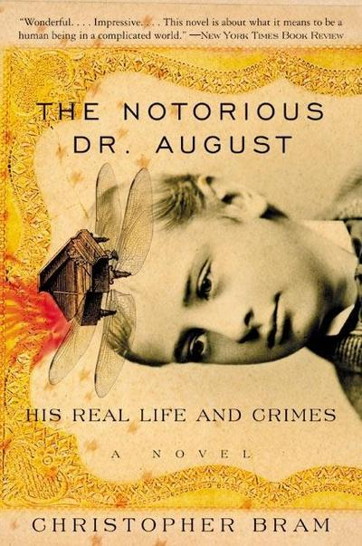 Notorious Dr. August