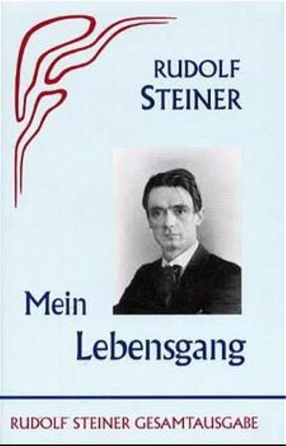 Mein Lebensgang   Rudolf Steiner    9783727402807
