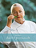 Irma Dütsch - Amitié gourmande