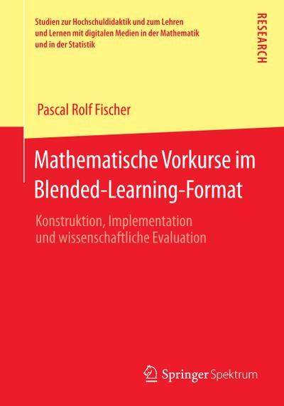Mathematische Vorkurse im Blended-Learning-Format