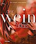 Der Weinatlas (Hallwag Getränke-Atlanten)