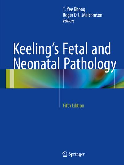 Keeling's Fetal and Neonatal Pathology