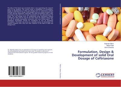 Formulation, Design & Development of solid Oral Dosage of Ceftriaxone