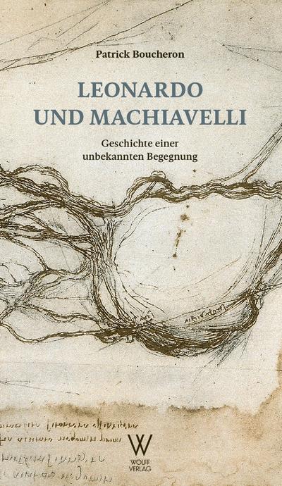 Leonardo und Machiavelli