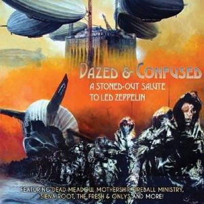 Dazed & Confused-A Salute To Led Zeppelin