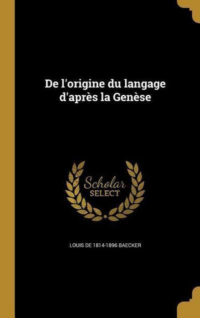 FRE-DE LORIGINE DU LANGAGE DAP
