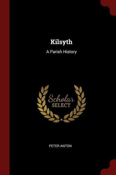 Kilsyth: A Parish History