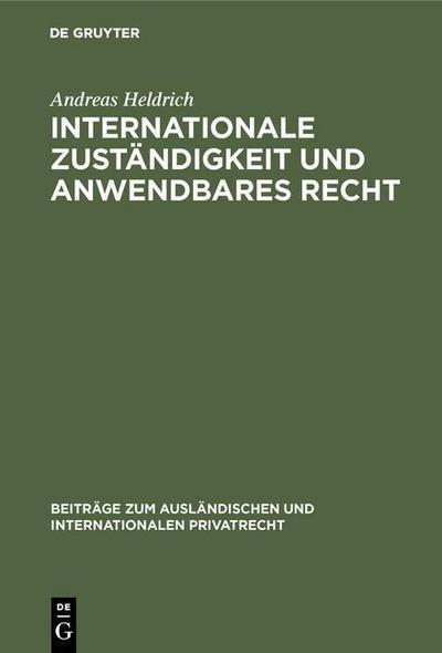 Internationale Zuständigkeit und anwendbares Recht