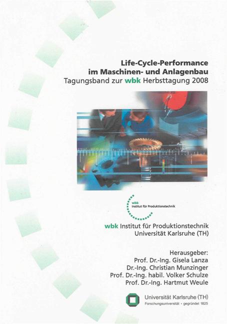 Life-Cycle-Performance im Maschinen- und Anlagenbau Gisela Lanza