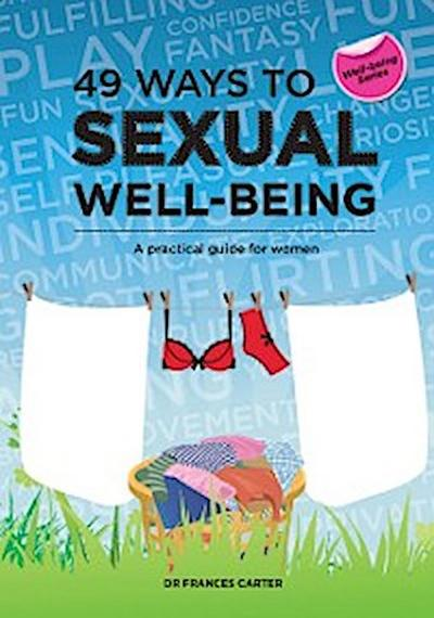 49 Ways to Sexual Well-being