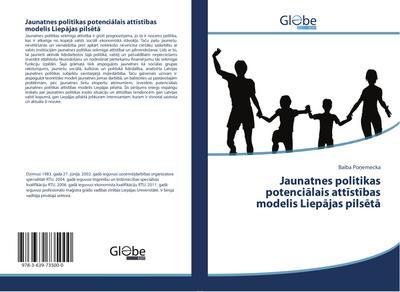 Jaunatnes politikas potencialais attistibas modelis Liepajas pilseta