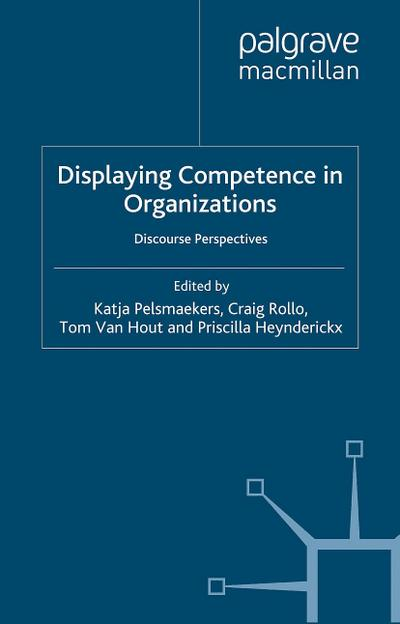 Displaying Competence in Organizations