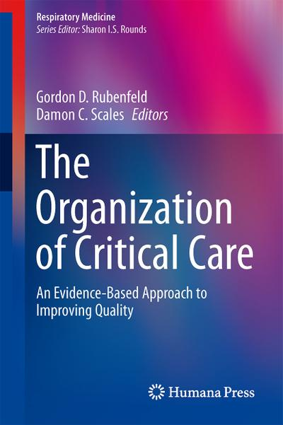 The Organization of Critical Care