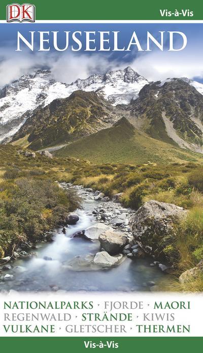 Vis-à-Vis Neuseeland; Vis-à-Vis; Deutsch; über 1000 farbige Fotos, 3-D-Zeichnungen & Grundrisse;mit Mini-Kochbuch