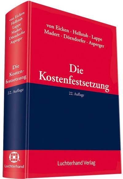 Die Kostenfestsetzung: Handbuch
