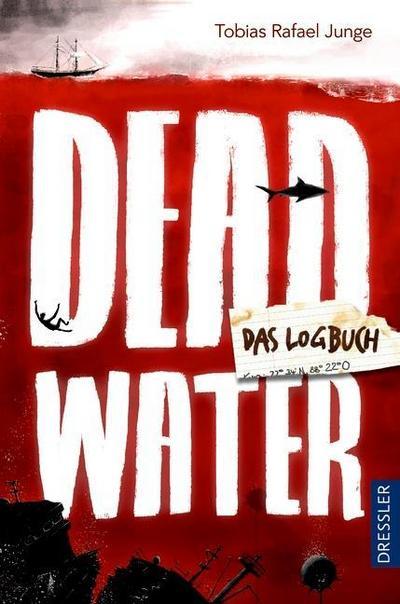 Deadwater. Das Logbuch; Ill. v. Andersen, Nils; Deutsch