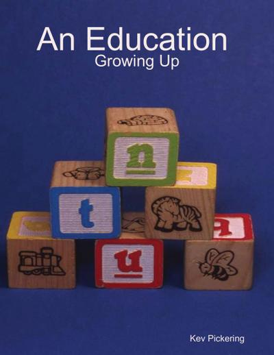 An Eduction : Growing Up