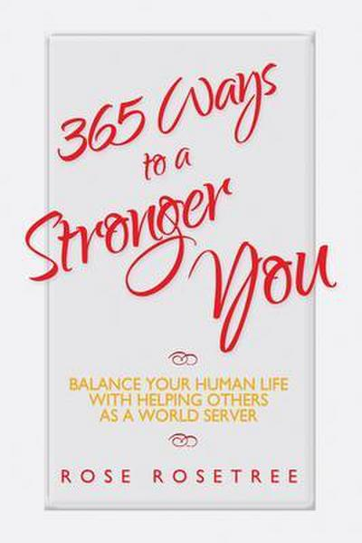 365 Ways to a Stronger You