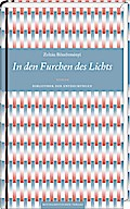 In den Furchen des Lichts: Roman (Bibliothek  ...