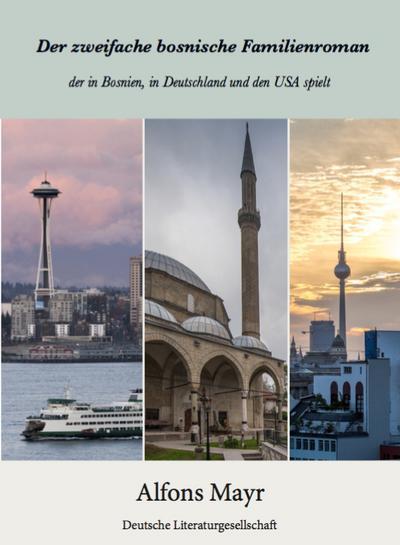 Der zweifache bosnische Familienroman