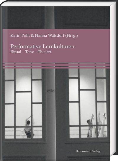 Performative Lernkulturen