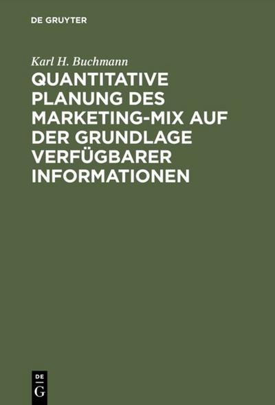 Quantitative Planung des Marketing-Mix auf der Grundlage verfügbarer Informationen