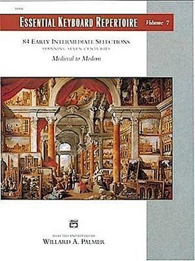 Essential Keyboard Repertoire, Vol 7: Spanning Seven Centuries