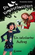 SALE Die Vampirschwestern - Ein zahnharter Au ...