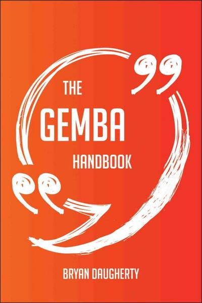 The gemba Handbook - Everything You Need To Know About gemba